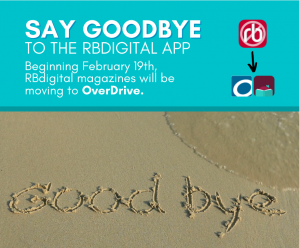 The RBDigital Magazines will be moving to Overdrive